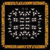 Flack, Roberta / Hathaway, Donny -Roberta Flack & Donny Hathaway