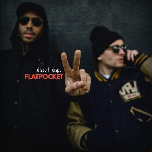 Flatpocket (Twit One & Lazy Jones) - Dispo Ii Dispo