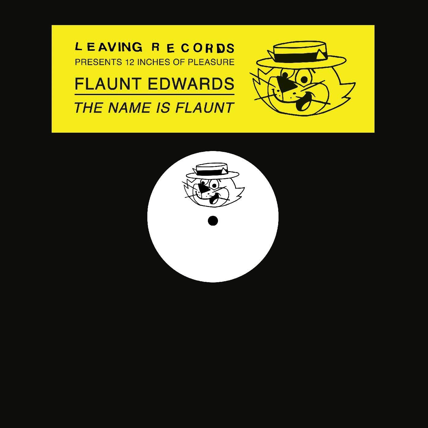 Flaunt Edwards - Name Is Flaunt