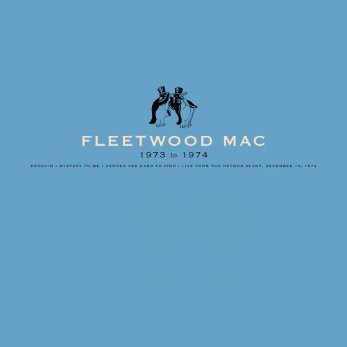 Fleetwood Mac - Fleetwood Mac: 1973-1974