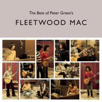 Fleetwood Mac -The Best Of Peter Green's Fleetwood Mac