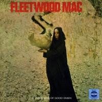 Fleetwood Mac -The Pious Bird Of Good Omen