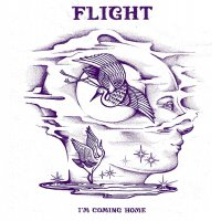 Flight -I'm Coming Home