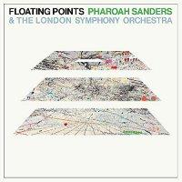 Floating Points  / Pharoah Sanders /  Lso -Promises