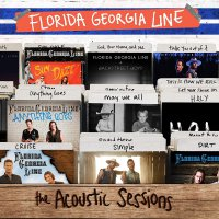 Florida Georgia Line -The Acoustic Sessions