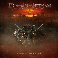 Flotsam  &  Jetsam -Blood In The Water