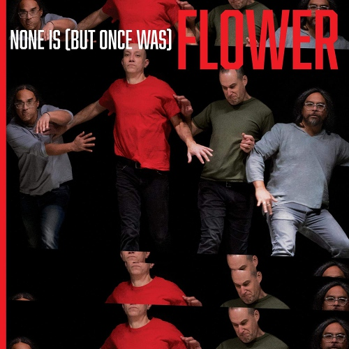 Flower -None Is