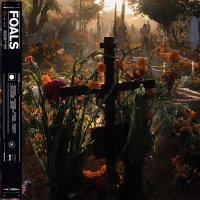 Foals - Everything Not Saved Will Be Lost Part 2