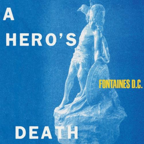 Fontaines D.c. - A Hero's Death (Blue vinyl)