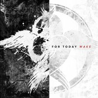 For Today -Wake