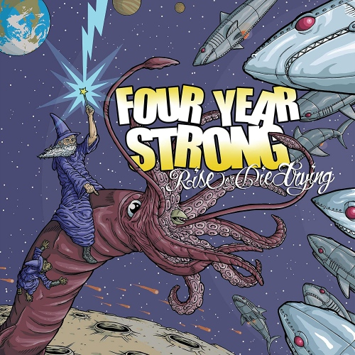 Four Year Strong -Rise Or Die Trying
