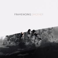 Frameworks -Smother