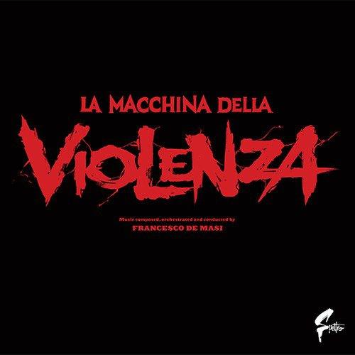 Francesco De Masi - La Macchina Della Violenza The Big Game