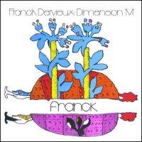 Franck Dervieux -Dimension M