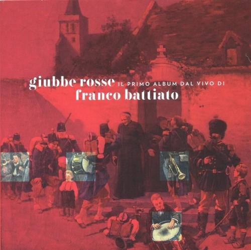 Franco Battiato -Giubbe Rosse: Il 1 Album Dal Vivo Di Battiato