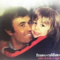 Franco Califano - Tutto Il Resto E Noia