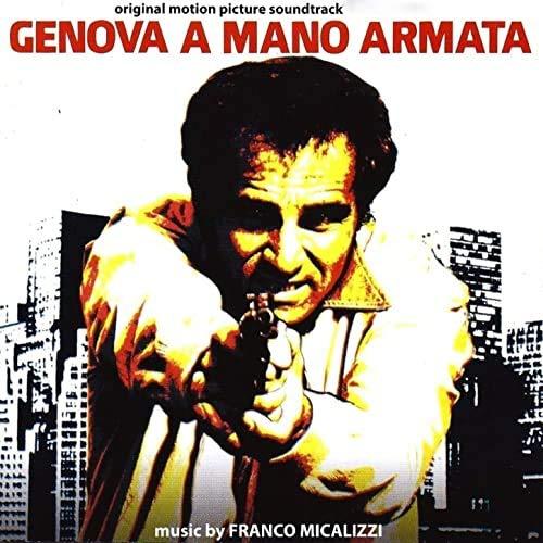 Franco Micalizzi -Genova A Mano Armata