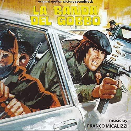 Franco Micalizzi - La Banda Del Gobbo