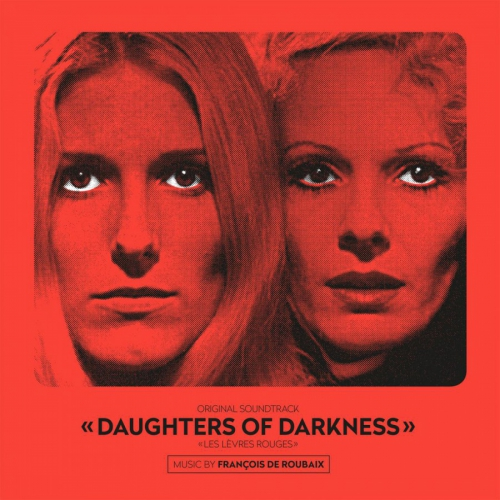 Francois De Roubaix - Daughters Of Darkness Original Soundtrack