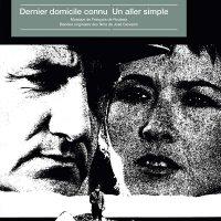 Francois De Roubaix -Dernier Domicile Connu / Un Aller Simple