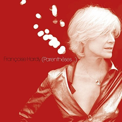 Francoise Hardy - Parentheses