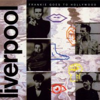 Frankie Goes To Hollywood -Liverpool