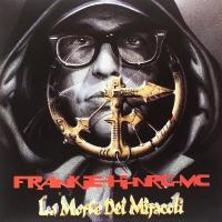 Frankie Hi-Nrg Mc - La Morte Dei Miracoli