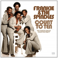 Frankie & The Spindles -Count To Ten - Complete Singles Collection 1968-77