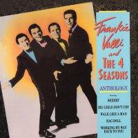 Frankie Valli  &  The Four Seasons - Anthology-Greatest Hits