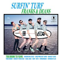 Franks & Deans - Surfin' Turf