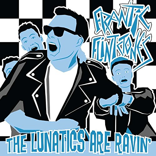 Frantic Flintstones Lunatics Are Ravin Upcoming Vinyl
