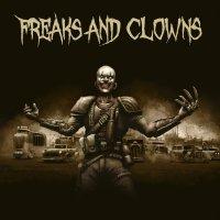 Freaks & Clowns - Freaks And Clowns
