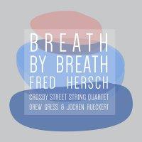 Fred Hersch - Breath By Breath