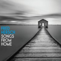 Fred Hersch -Songs From Home