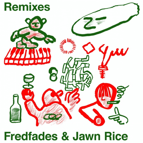 Fredfades  /  Jawn Rice - Remixes EP