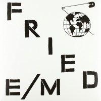 Fried E  /  M - Modern World