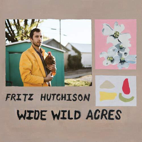 Fritz Hutchison - Wide Wild Acres
