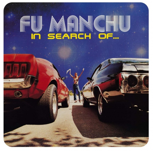Fu Manchu -In Search Of...deluxe Edition