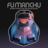 Fu Manchu - Return To Earth