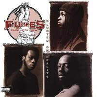 Fugees -Blunted On Reality