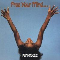 Funkadelic -Free Your Mind