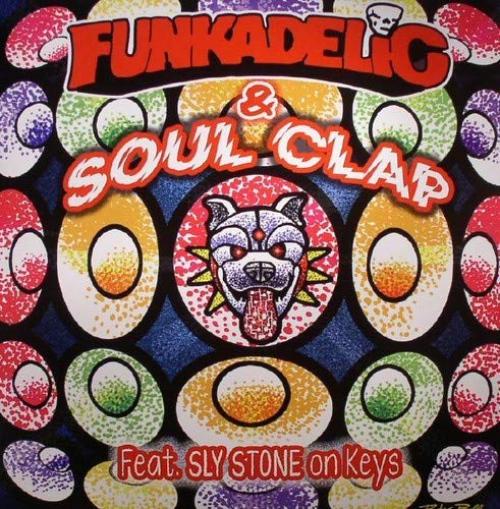 Funkadelic & Soul Clap - First Ya Gotta Shake The Gate