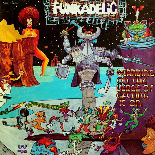 Funkadelic - Standing On The Verge Of Getting It On Gold