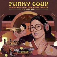 Funky Coup: Korean Soul Funk  &  Rare Groove Nuggets - Funky Coup: Korean Soul, Funk & Rare Groove Nuggets 1973-1980 Vol. 1