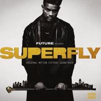 Future;21 Savage & Lil Wayne - Superfly Soundtrack