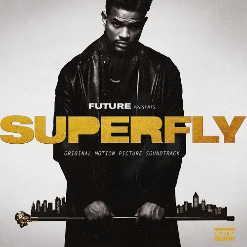 Future;21 Savage & Lil Wayne - Superfly Soundtrack