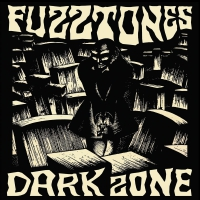 Fuzztones - Dark Zone