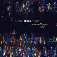 Gabriel Grossi Quintet - #Motion