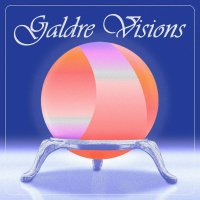 Galdre Visions -Galdre Visions