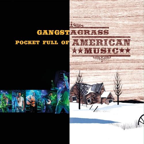 Gangstagrass - Pocket Full Of American